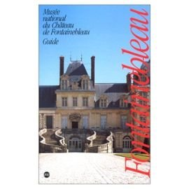 Guide musee national du chateau fontainebleau 0927...