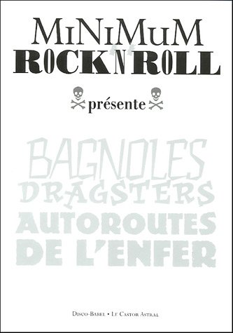 Minimum rock'n'roll tome 2 - Bagnoles, dragsters, ...