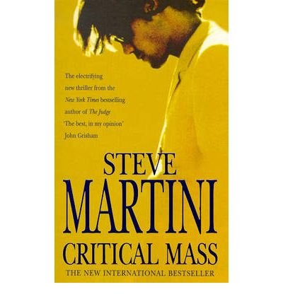 [(Critical Mass)] [ By (author) Steve Martini ] [M...
