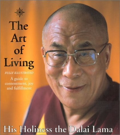 The Art of Living: A Guide to Contentment, Joy and...