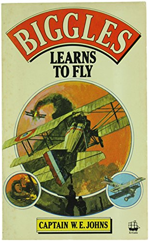BIGGLES LEARNS TO FLY.