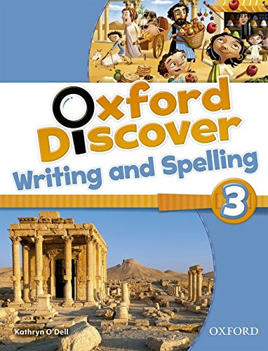 Oxford Discover 3. Writing And Spelling Book - 978...