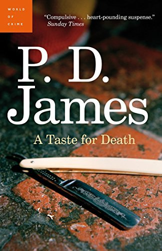 A Taste For Death by P. D. James (June 28,2011)
