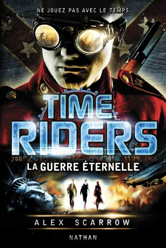 Time Riders - Tome 4 (4)