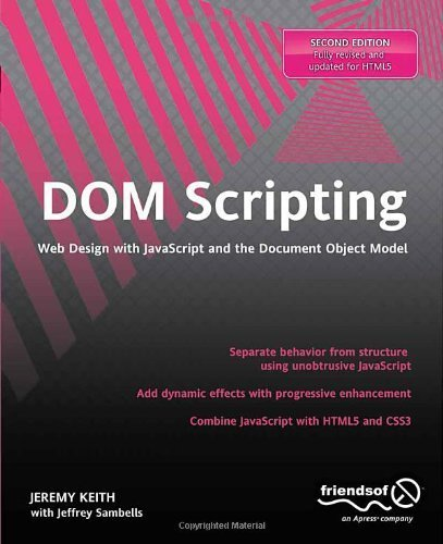 DOM Scripting: Web Design With Javascript and the ...