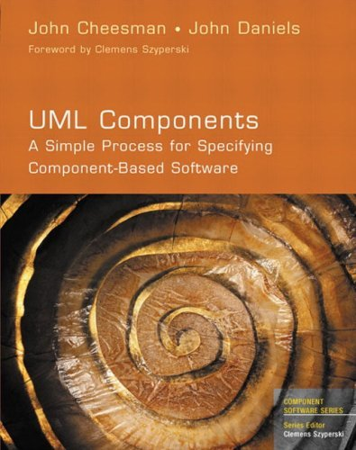 UML Components: A Simple Process for Specifying Co...