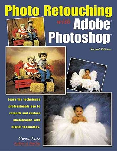 [Photo Retouching with Adobe Photoshop] (By: Gwen ...