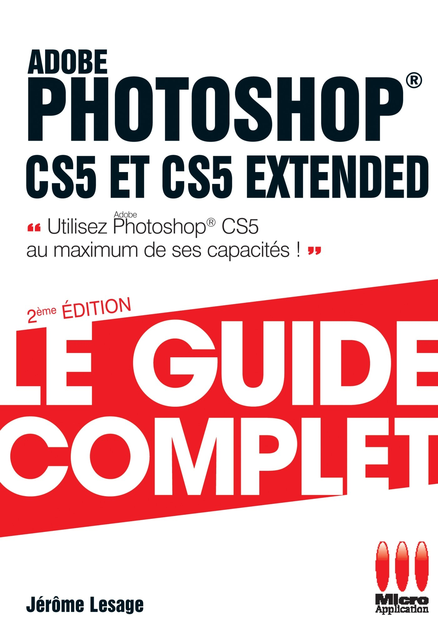 GUIDE COMPLET PHOTOSHOP CS5.5