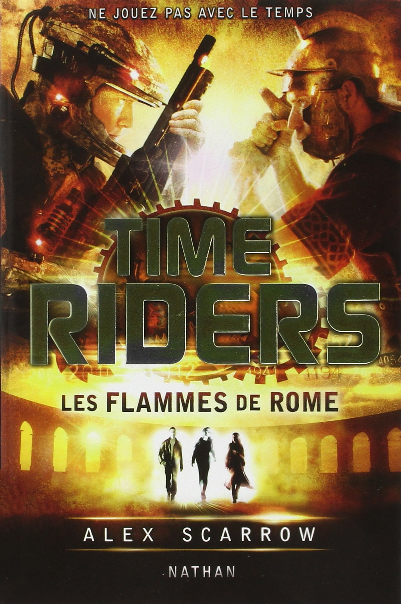 Time Riders - Tome 5 (5)
