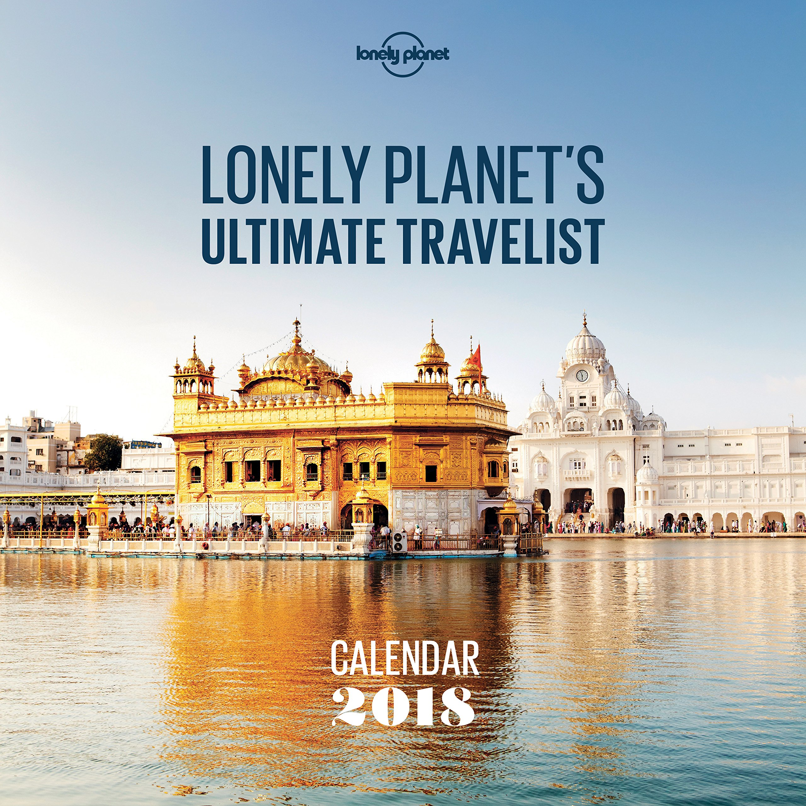 Lonely Planet Ultimate Travel Wall Calendar 2018-1...