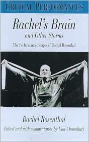 Rachel's Brain and Other Storms: Rachel Rosenthal: Performance Texts