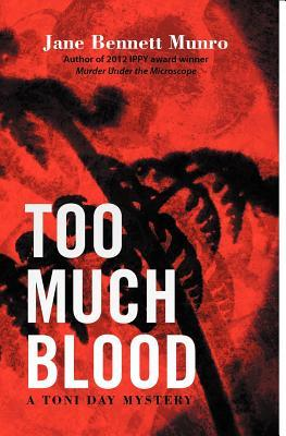 Too Much Blood