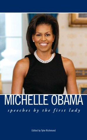 Michelle Obama: Speeches by the First Lady