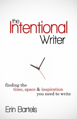 The Intentional Writer