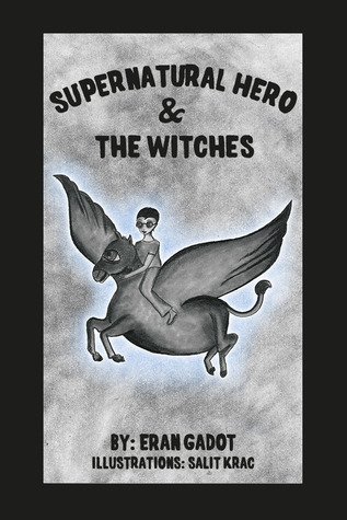 Supernatural Hero and the Witches (Book 2)
