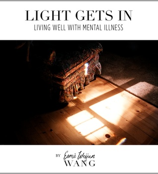 Light Gets In: Living Well with Mental Illness