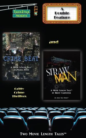 Crime Beat & Straw Man: A Tales2Film Double Feature