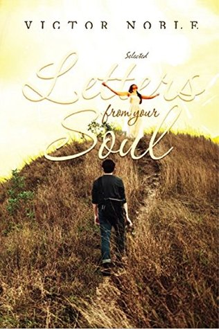 Letters from your soul: Readings to rekindle the quest for freedom, joy and love