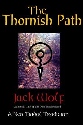 The Thornish Path: A Neo-Tribal Tradition